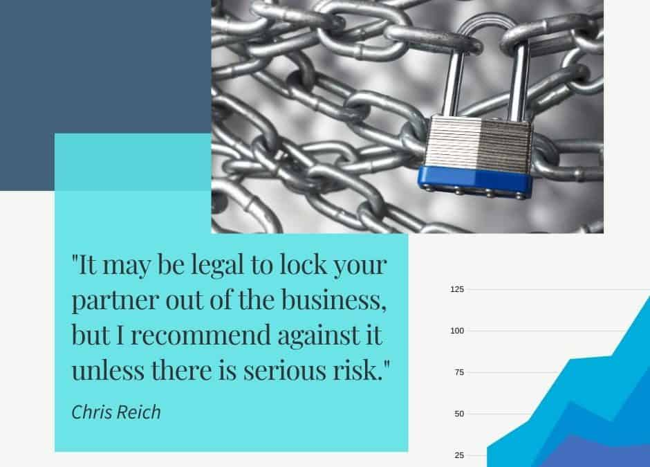 It May Be Legal to Lock Your Partner Out of the Business