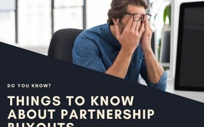 Things to Know About Partnership Buyouts— Part 2