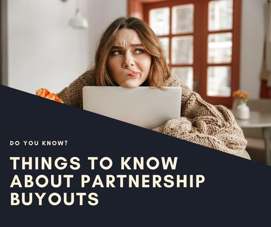 There Are Many Things Not Well Understood about Partnership Buyouts
