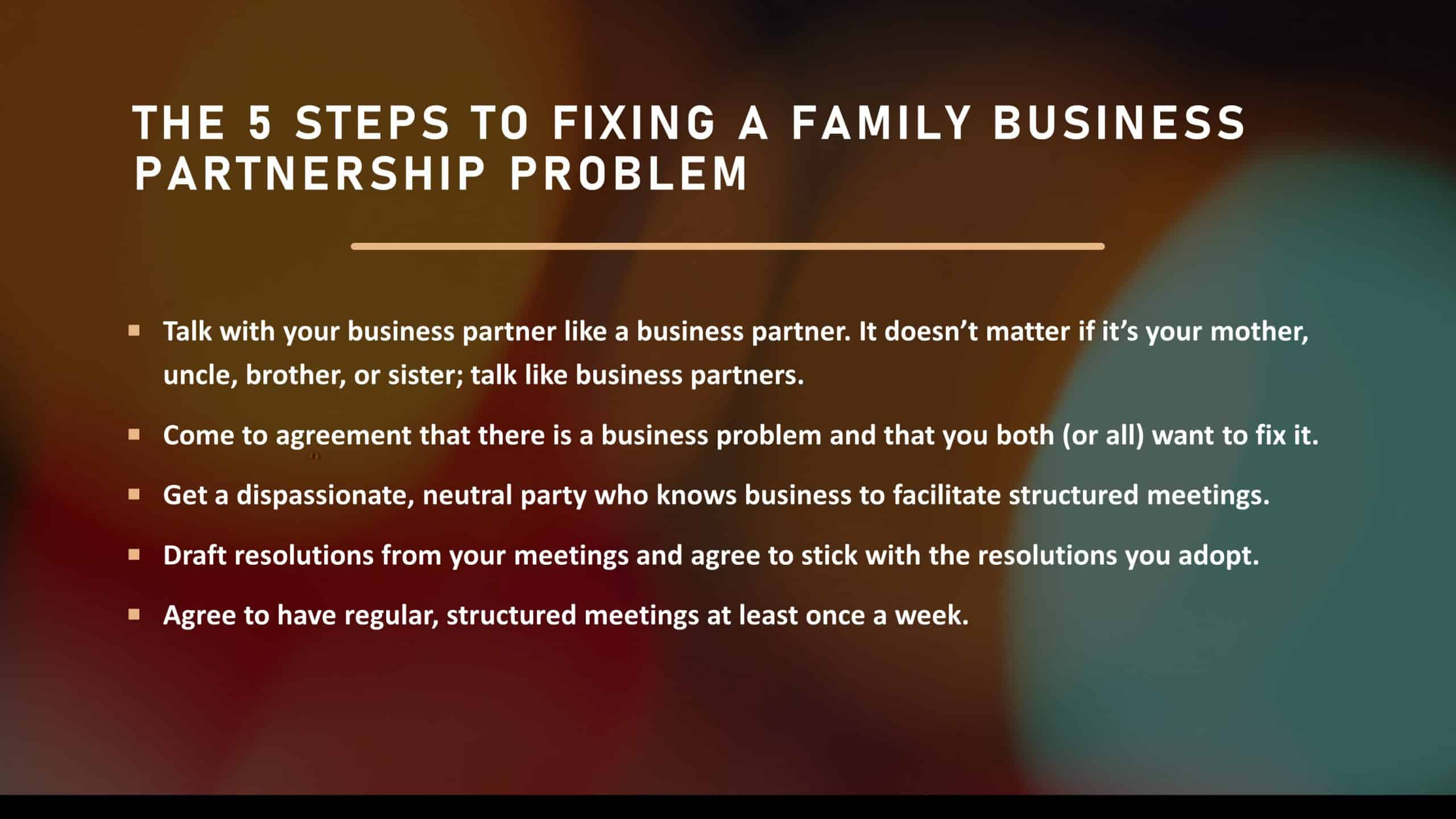 The 5 Steps to Fixing a Family Business Partnership