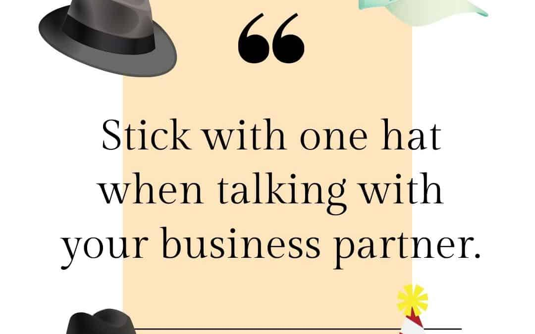Tip for Talking with Your Business Partner
