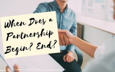 When Does a Partnership Begin? And End?